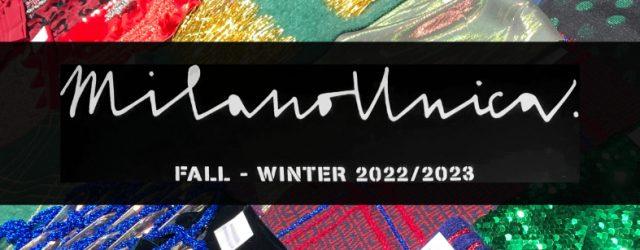 Milano Unica Autunno inverno 2022-2023